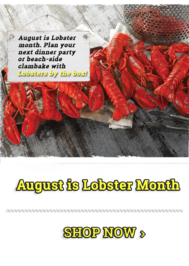 August is Lobster Month